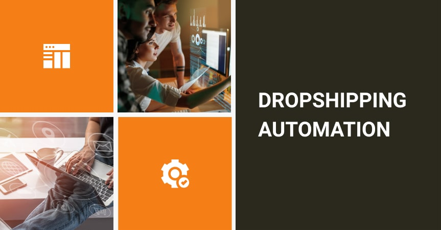 Dropshipping Automation Software You've Been Looking For