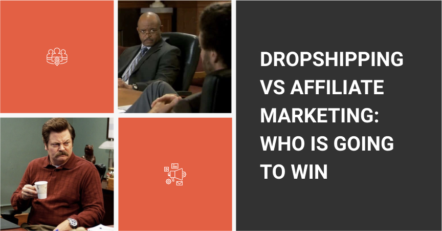 the cover of the article comparing Dropshipping Vs Affiliate Marketing