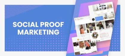 Social-proof-marketing-introduction-420x190.jpg