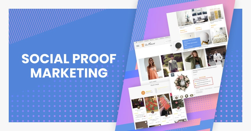 Introducing the idea of social proof marketing