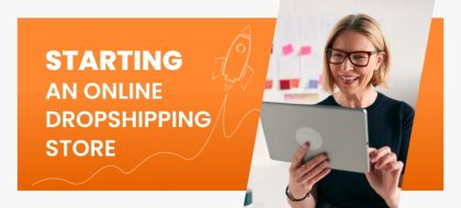 5-Secrets-Of-Starting-An-Online-Store-With-Dropshipping-–-And-With-No-Money_01-min-420x190.jpg