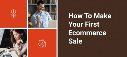 how-to-make-your-first-ecommerce-sale