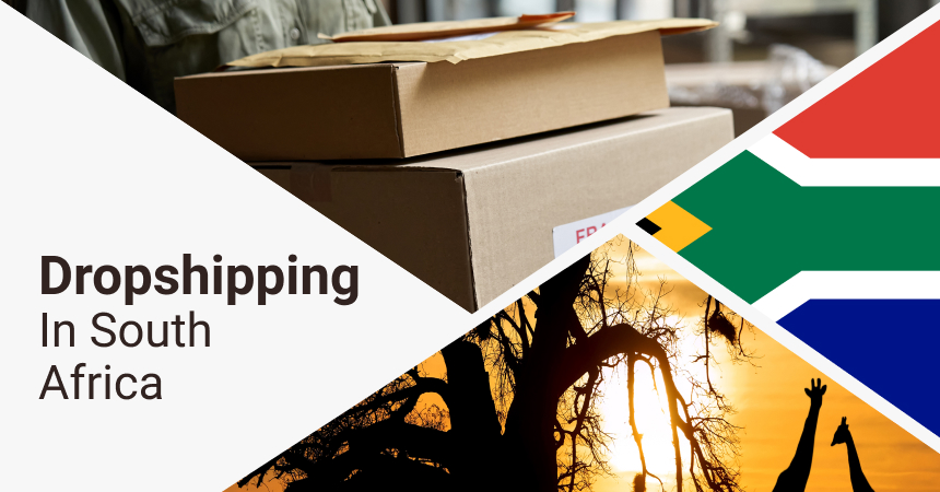 A short guide on dropshipping in South Africa