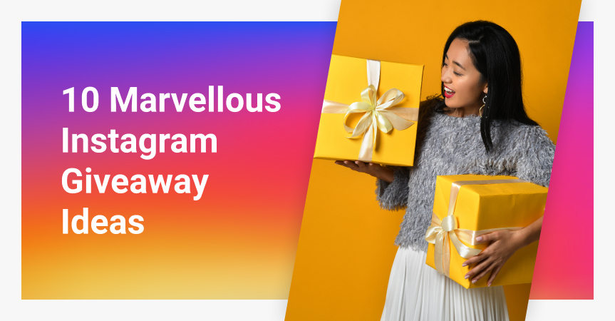 10 Marvellous Instagram Giveaway Ideas
