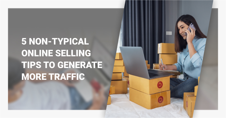 5 Non-Typical Online Selling Tips