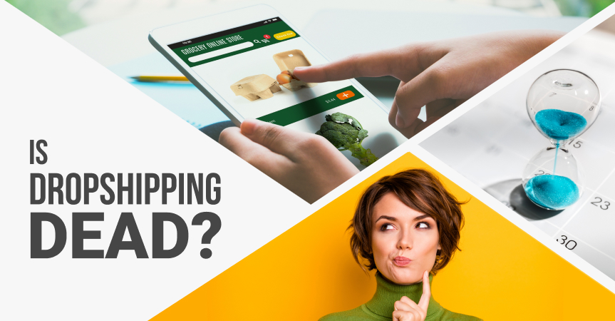 Is dropshipping dead? Myths and reality.