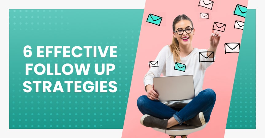 a cover of the article on the most effective follow up strategies