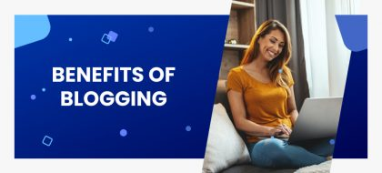 Benefits-of-blogging-featured-420x190.jpg
