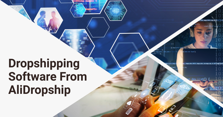 Dropshipping Software From AliDropship For Online Business Owners
