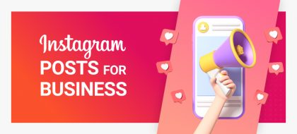 Instagram-posts-for-business-featured-420x190.jpg