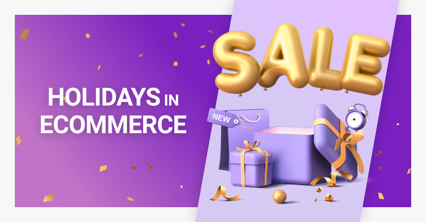 Detailed guide on how to prepare for holidays in ecommerce