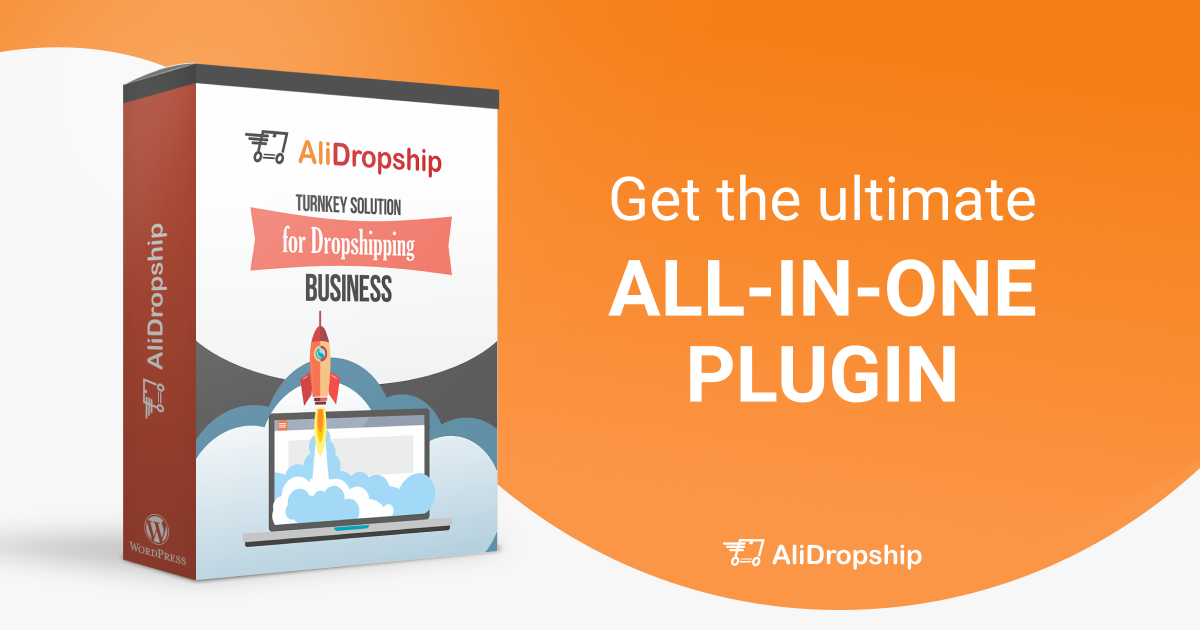 #1 AliExpress Dropshipping Plugin For WordPress - AliDropship Plugin