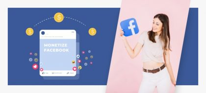 monetize-Facebook_01-min-420x190.jpg