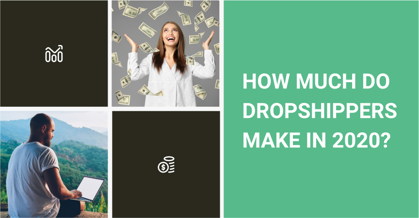 How Much Do Dropshippers Make In 2020