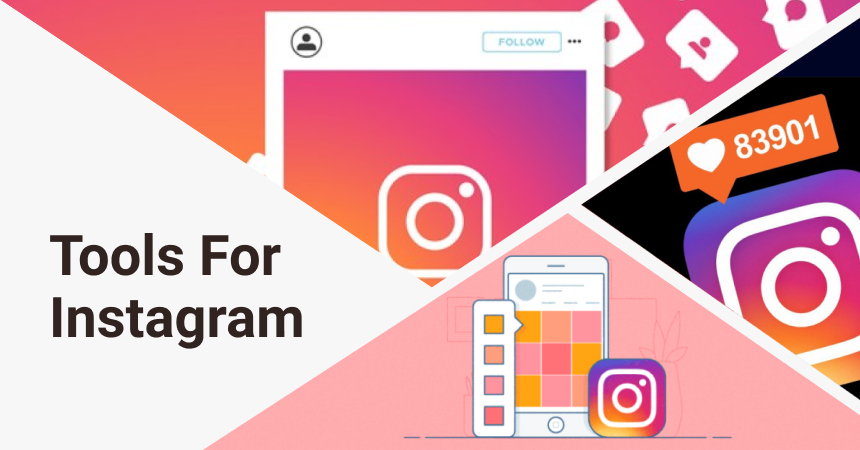 10 great tools for Instagram to promote like a pro