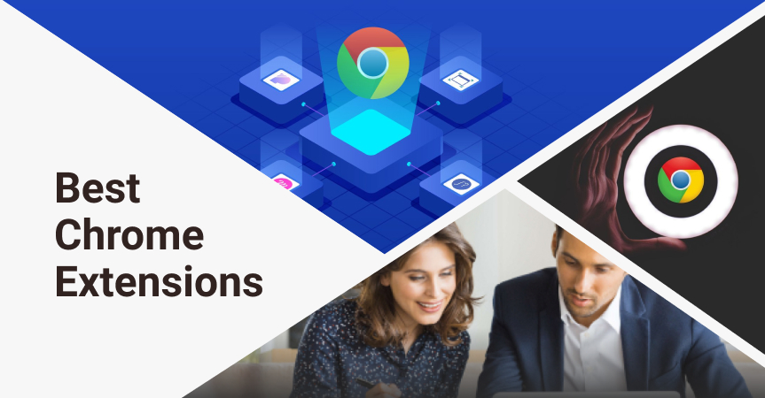 60 best extensions on Chrome for different tasks