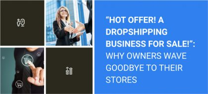 Hot_Offer_A_Dropshipping_Business_For_Sale_01-420x190.jpg
