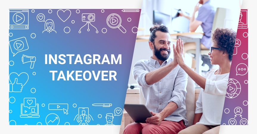 Instagram Takeover: Tips, Strategies, Examples