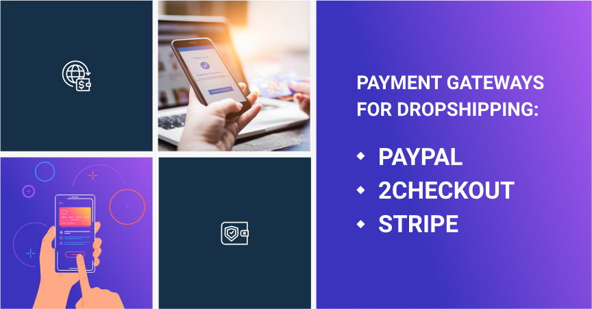 Payment Gateways For Dropshipping: PayPal, 2Checkout, Stripe