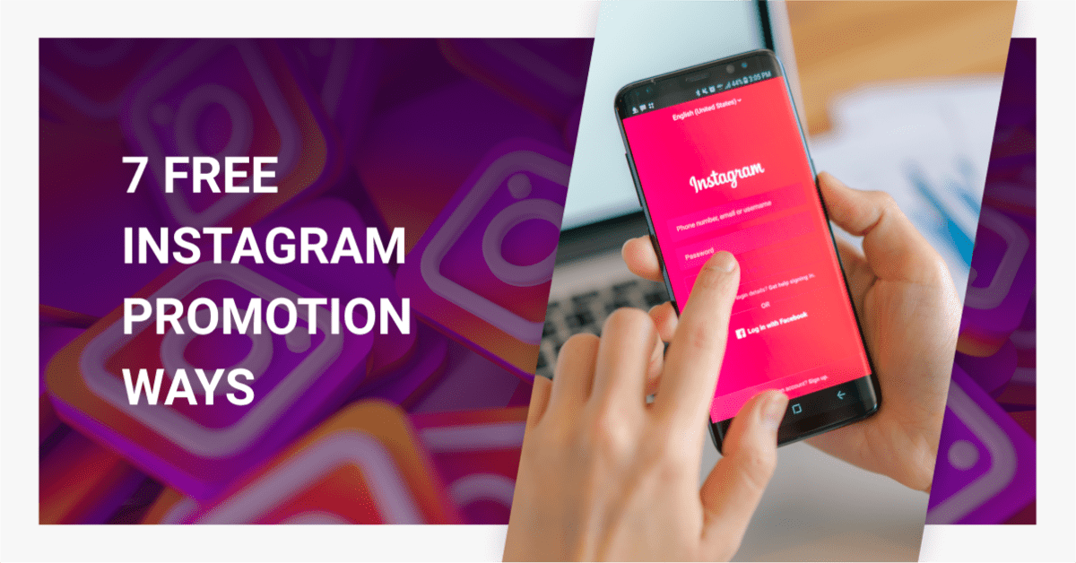 How To Promote Business On Instagram Using 7 Free Strategies