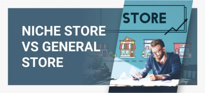 Niche_Store_VS_General_Store_01-420x190.jpg