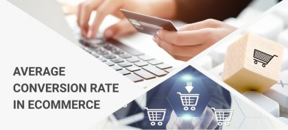 average-conversion-rate-in-ecommerce_01-420x190.jpg