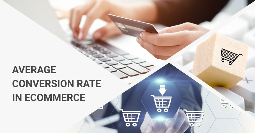 How To Increase An Average Conversion Rate In Ecommerce?