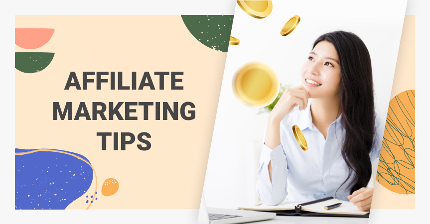 Best Affiliate Marketing Tips For Your Business