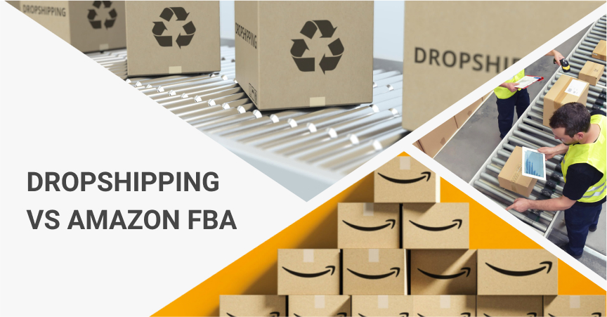 Dropshipping Vs Amazon FBA: Pros & Cons For Entrepreneurs