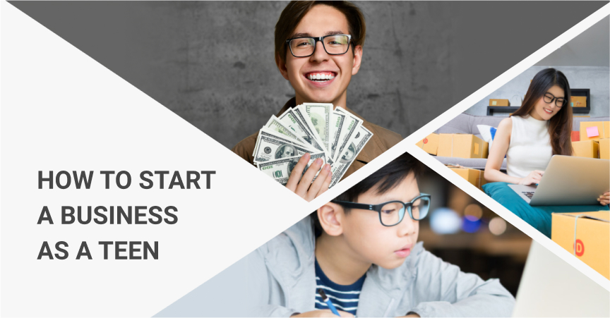 How To Start A Business As A Teen
