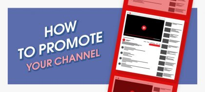 How-to-promote-YouTube-channel_01-420x190.jpg