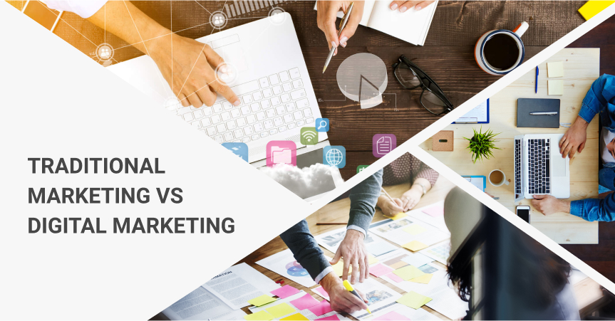 Traditional Marketing VS Digital Marketing: The Differences You Must Know