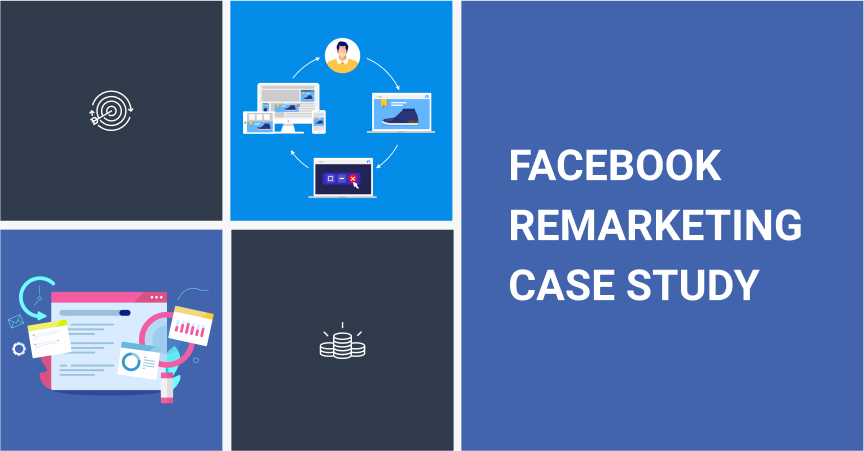 Facebook Remarketing Case Study