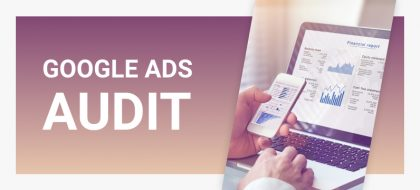 Google_Ads_audit_01-420x190.jpg