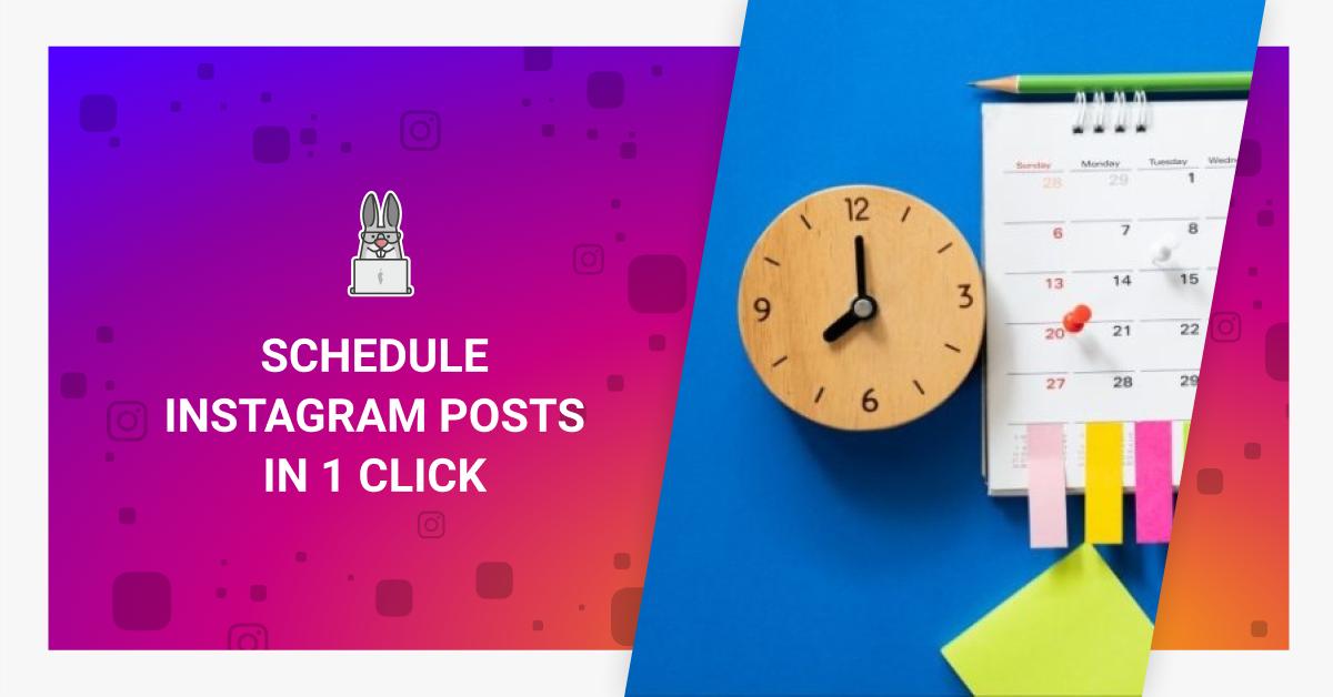 how i gain 1 260 instagram followers per week How To Schedule Instagram Posts In 1 Click 6 Helpful Tools