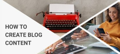 how-to-create-blog-content_01-420x190.jpg