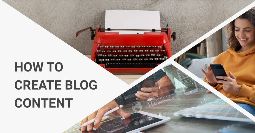 How To Create The Perfect Blog Content Strategy For Your Business