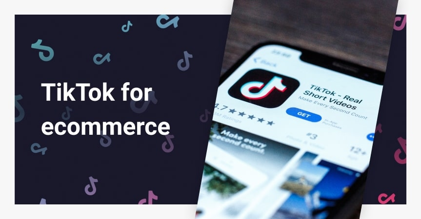 TikTok For Ecommerce: Advice And Examples