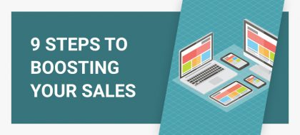 9-steps-to-boosting-your-sales_01-420x190.jpg