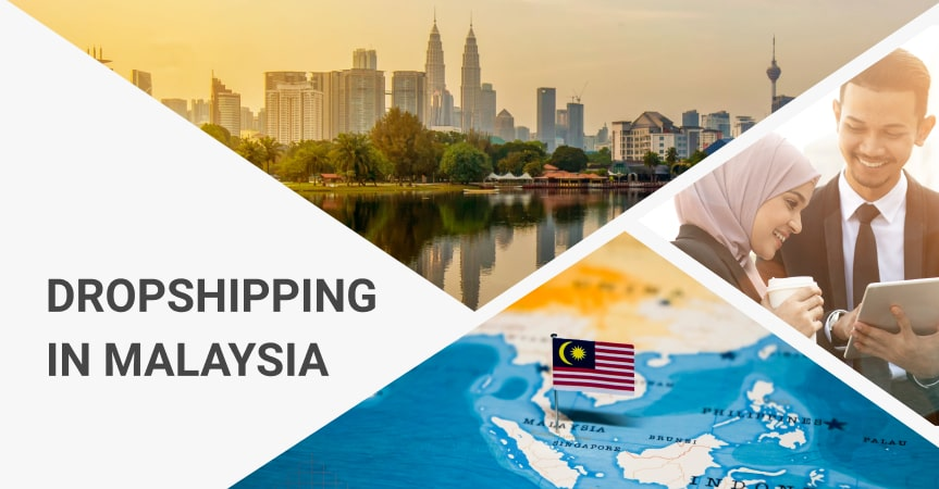 How to start dropshipping in Malaysia