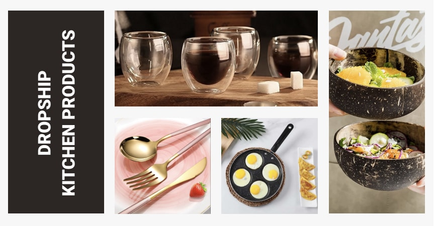 Dropship kitchen products