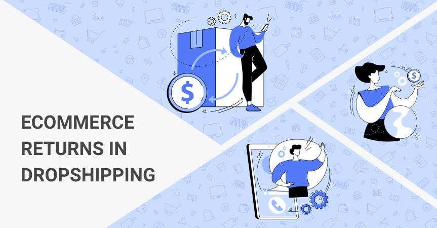 Dropshipping ecommerce returns