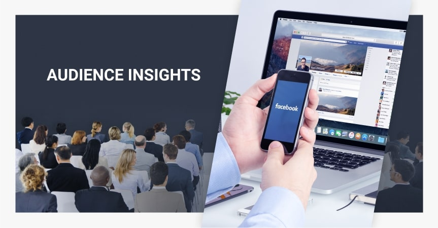 How To Use Facebook Audience Insights To Understand Your Customers Better