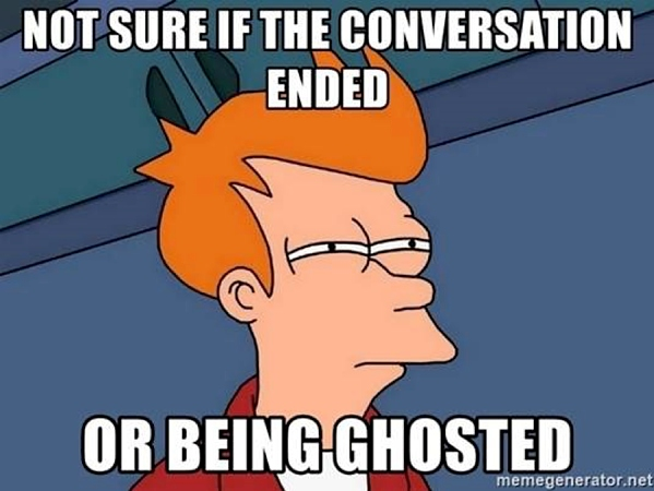 A meme illustrating being ghosted in a conversation, which is a common mistake of promoting a Facebook page