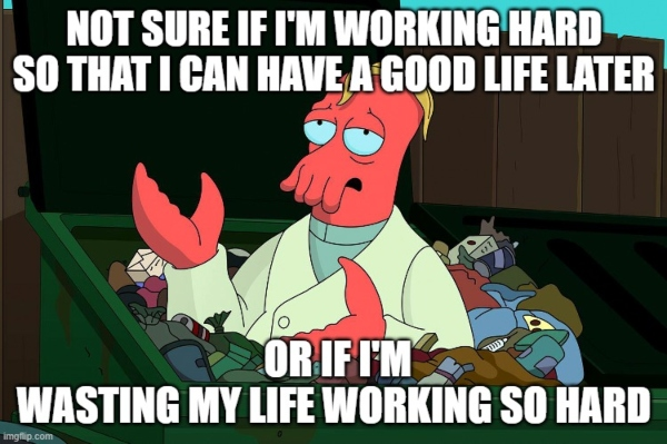 A meme illustrating work-life balance issues that business owners can face