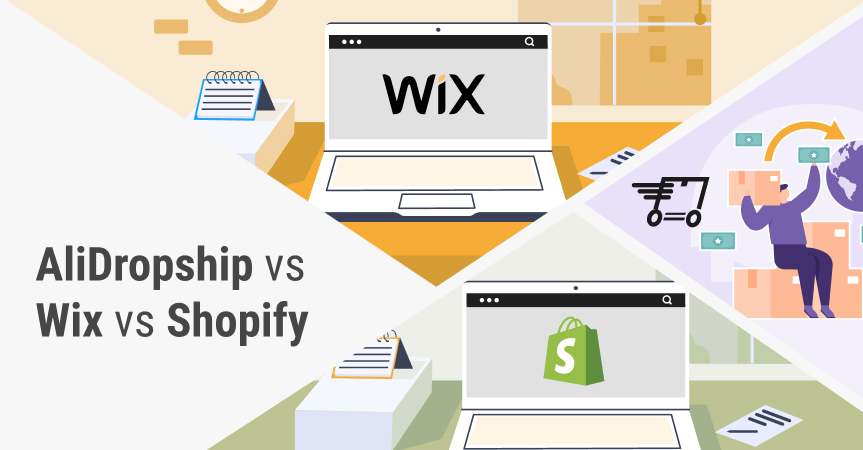 Let's compare AliDropship vs. Wix and Shopify.