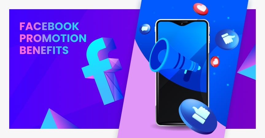 The benefits of Facebook promotion