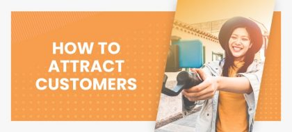 How-To-Attract-Customers_01-min-420x190.jpg
