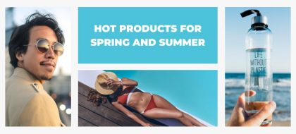 hot-products-for-spring-and-summer