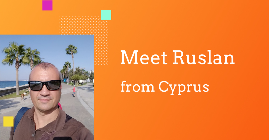 Ruslan from Cyprus, a dropshipping newbie, shares his first ecommerce steps